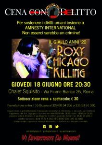 ROXY CHICAGO KILLING, CENA CON DELITTO @ Ristorante CHALET SQUISITO | Roma | Lazio | Italia